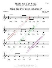 "Click to Enlarge: ""Have You ever Been to London"" Solfeggio Format"