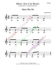 "Click to Enlarge: ""Here We Sit"" Solfeggio Format"
