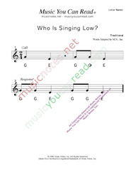 "Click to Enlarge: ""Who is Singing Low?"" Letter Names Format"