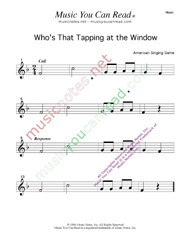 """Who's That Tapping at the Window?"" Music Format"