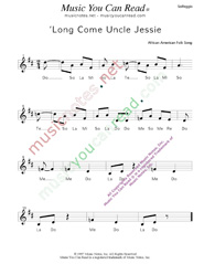 "Click to Enlarge: ""'Long Come Uncle Jessie,"" Solfeggio Format"