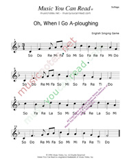 "Click to Enlarge: ""Oh When I Go A-Ploughing"" Solfeggio Format"