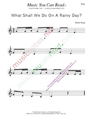 """What Shall We Do on a Rainy Day?"" Music Format"