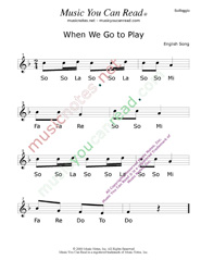 "Click to Enlarge: ""When We Go To Play"" Solfeggio Format"