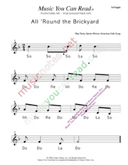 "Click to Enlarge: ""All 'Round the Brickyard"" Solfeggio Format"