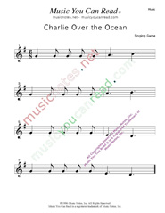 """Charlie Over the Ocean"" Music Format"