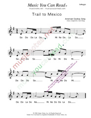 "Click to Enlarge: ""Trail to Mexico,"" Solfeggio Format"