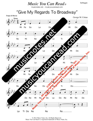 "Click to Enlarge: ""Give My Regards To Broadway"" Solfeggio Format"