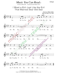 "Click to Enlarge: ""I Want a Girl Just Like the Girl That Married Dear Old Dad,"" Solfeggio Format"