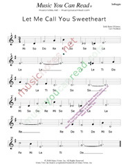 "Click to Enlarge: ""Let Me Call You Sweetheart,"" Solfeggio Format"