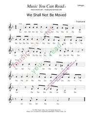 "Click to Enlarge: ""We Shall Not Be Moved,"" Solfeggio Format"